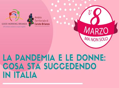 La pandemia e le donne: cosa sta succedendo in Italia - GoodMorningBrianza
