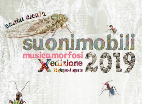 suonimobili 2019 - musicamorfosi X edizione 28 giugno - 4 agosto