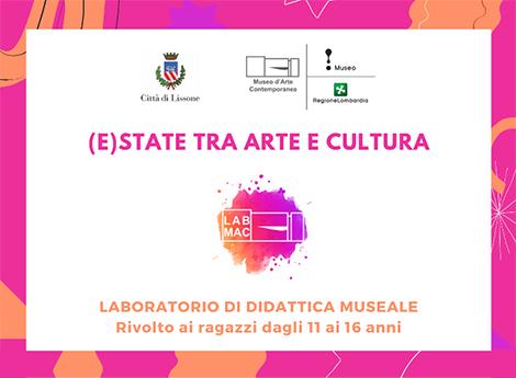 Lissone - E)STATE TRA ARTE E CULTURA AL MAC - Laboratori di didattica museale