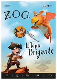 immagine locandina film ZOG E IL TOPO BRIGANTE