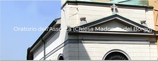 Oratorio dell' Assunta (Chiesa madonna del Borgo)