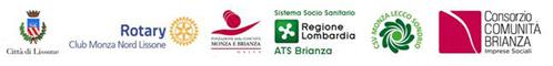 logo Città di Lissone; Rotary Club Monza Nord Lissone;  Fondazione della Comunità Monza e Brianza; ATS Brianza; Centro Servizio per il Volontariato Lecco Sondrio; Consorzio Comunità Brianza