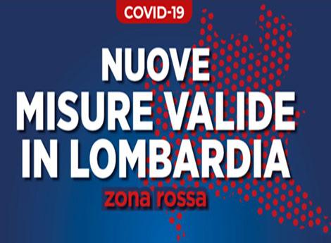 "Covid-19 Nuove misure valede in Lombardia ""zona rossa"""
