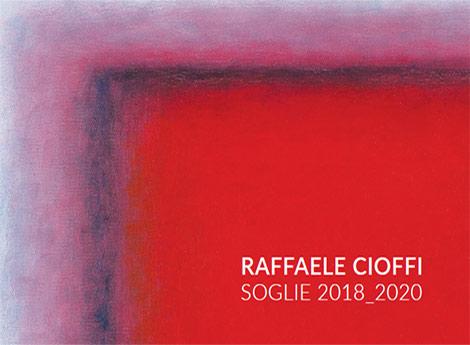 Lissone- MAC Museo d'Arte Contemporanea - RAFFAELE CIOFFI  - SOGLIE 2018-2020