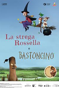 """immagine locandina film """"La strega Rossella e Bastoncino"""""""