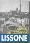 """Miniatura copertina volume """"A spasso per la vecchia Lissone"""""""