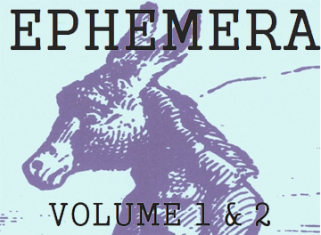 EPHEMERA, VOL. 1 & 2
