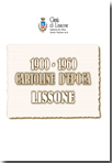 "Miniatura copertina volume ""1900 - 1960 CARTOLINE D'EPOCA LISSONE """
