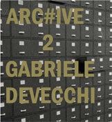 ARC#IVE, VOLUME 2:GABRIELE DEVECCHI