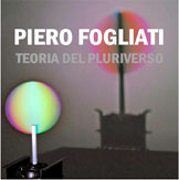 Icona porzione di locandina PIERO FOGLIATI - TEORIA DEL PLURIVERSO