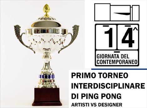 GIORNATA DEL CONTEMPORANEO  XIV^ edizione - PRIMO TORNEO INTERDISCIPLINARE DI PING PONG