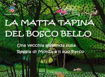 """articolare locandina """"LA MATTA TAPINA DEL BOSCO BELLO"""""""